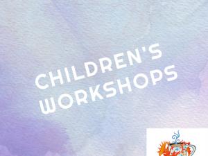 CHILDRENS' WORKSHOPS