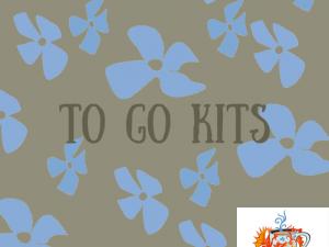 To Go Kits